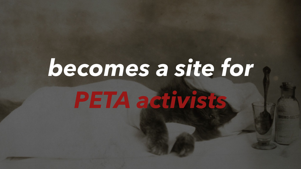 becomes a site for PETA activists