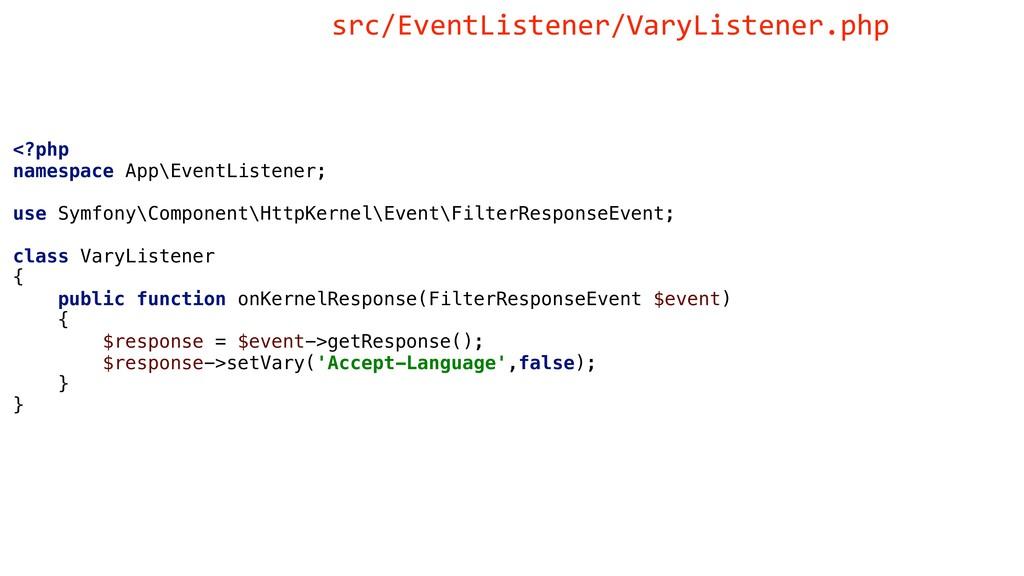 <?php namespace App\EventListener; use Symfony\...