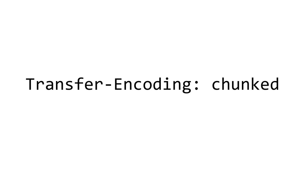 Transfer-Encoding: chunked