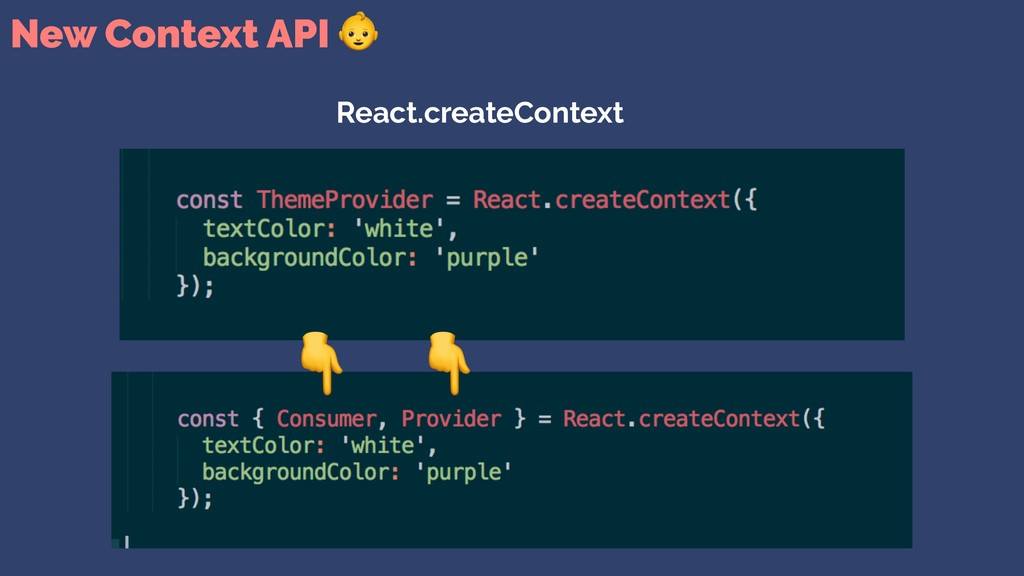 New Context API  React.createContext