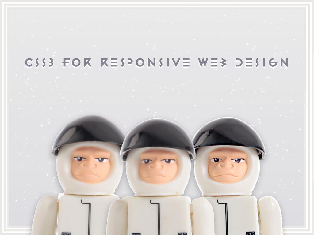 CSS3 for responsive web design