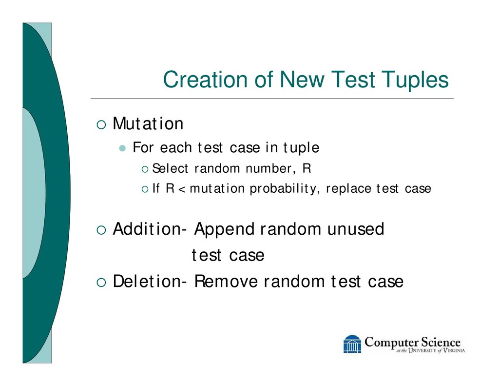 Creation of New Test Tuples ¡ Mutation l For ea...