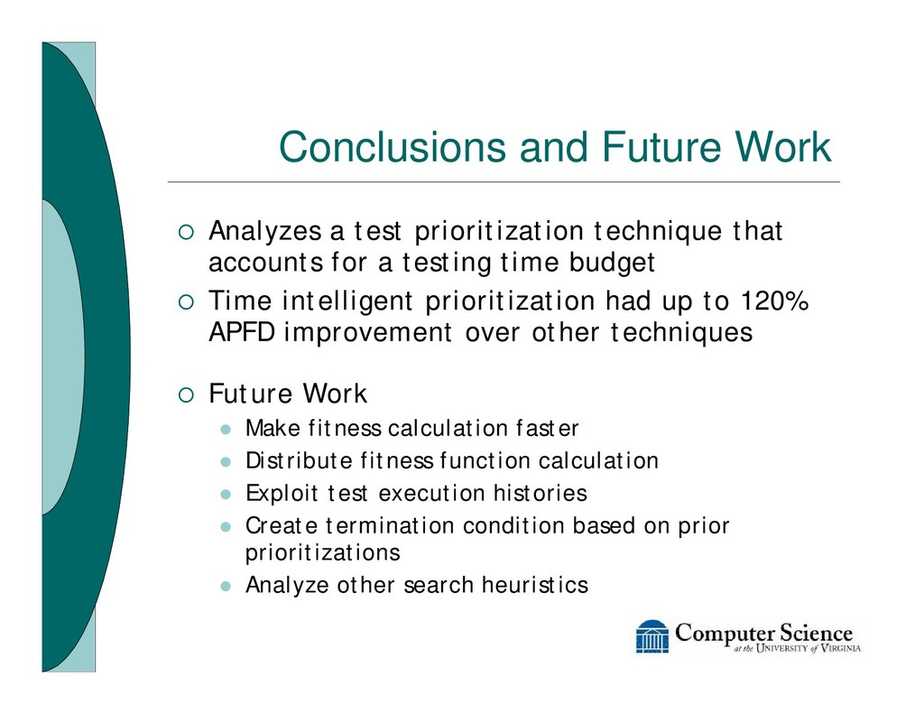 Conclusions and Future Work ¡ Analyzes a test p...