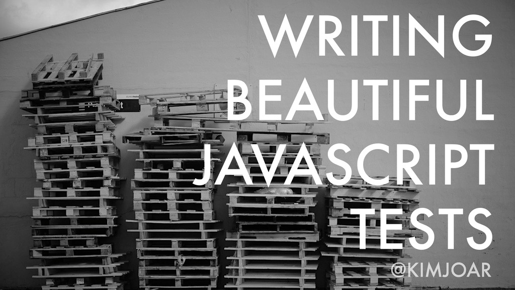 WRITING BEAUTIFUL JAVASCRIPT