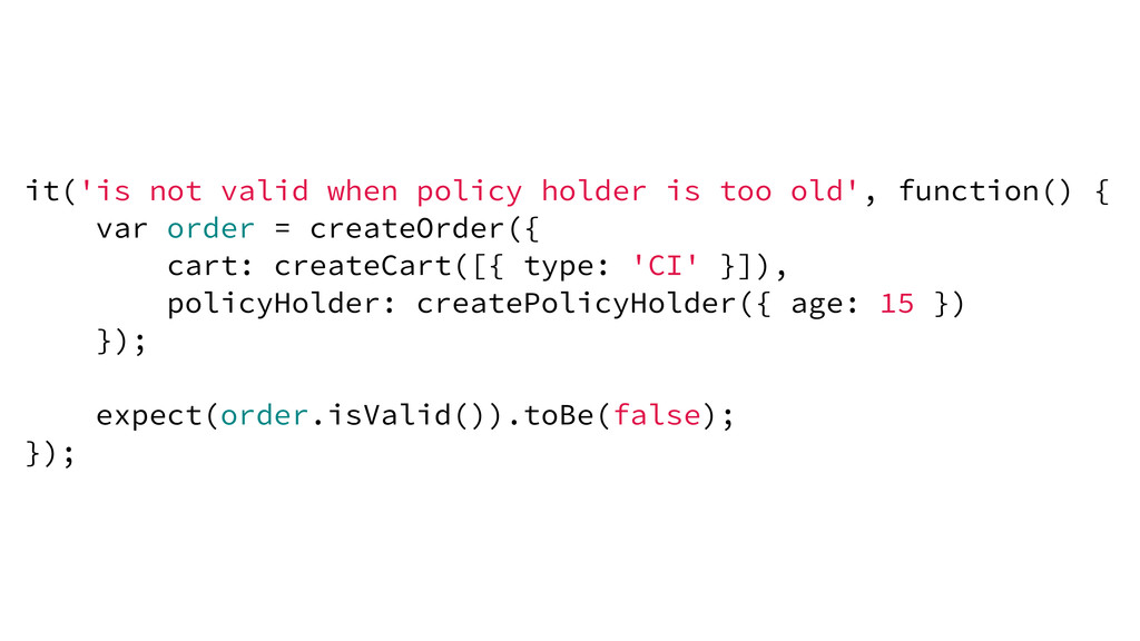 it('is not valid when policy holder is too old'...