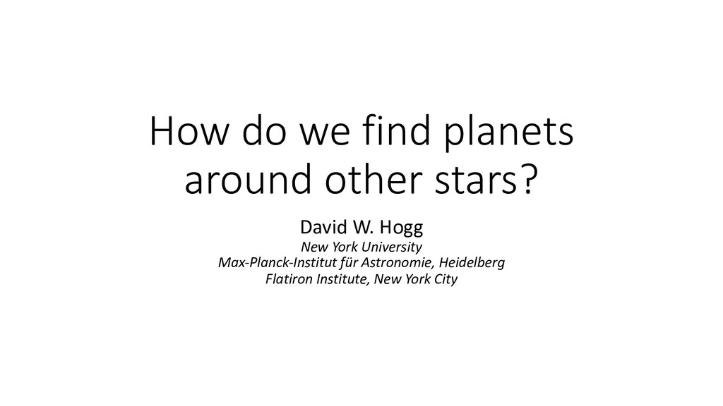 How do we find planets around other stars? Davi...
