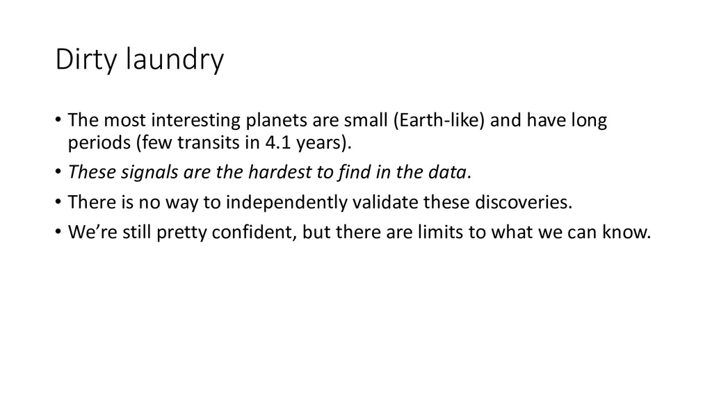 Dirty laundry • The most interesting planets ar...