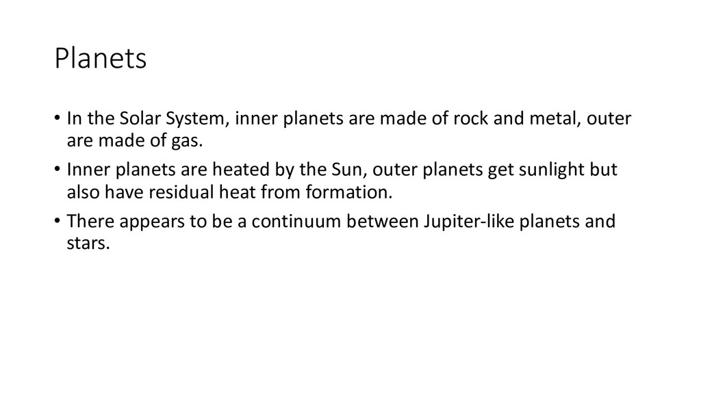 Planets • In the Solar System, inner planets ar...