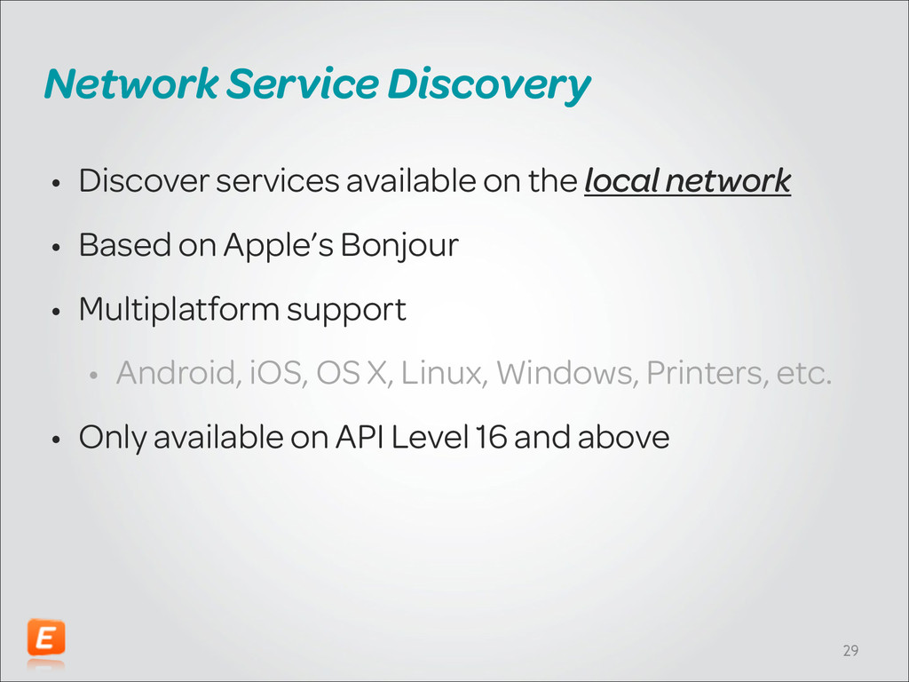 Network Service Discovery • Discover services a...