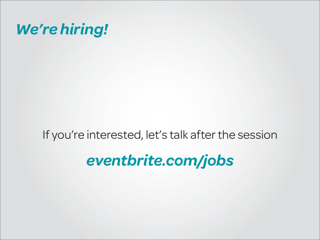 We're hiring! If you're interested, let's talk ...