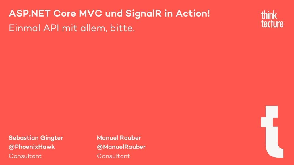 ASP.NET Core MVC und SignalR in Action! Einmal ...