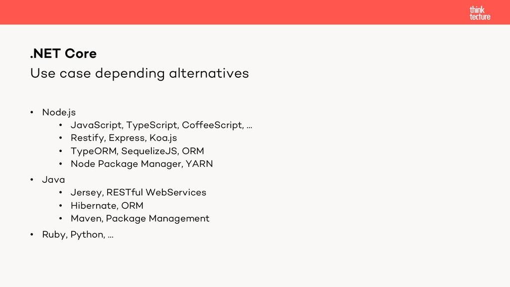 Use case depending alternatives • Node.js • Jav...