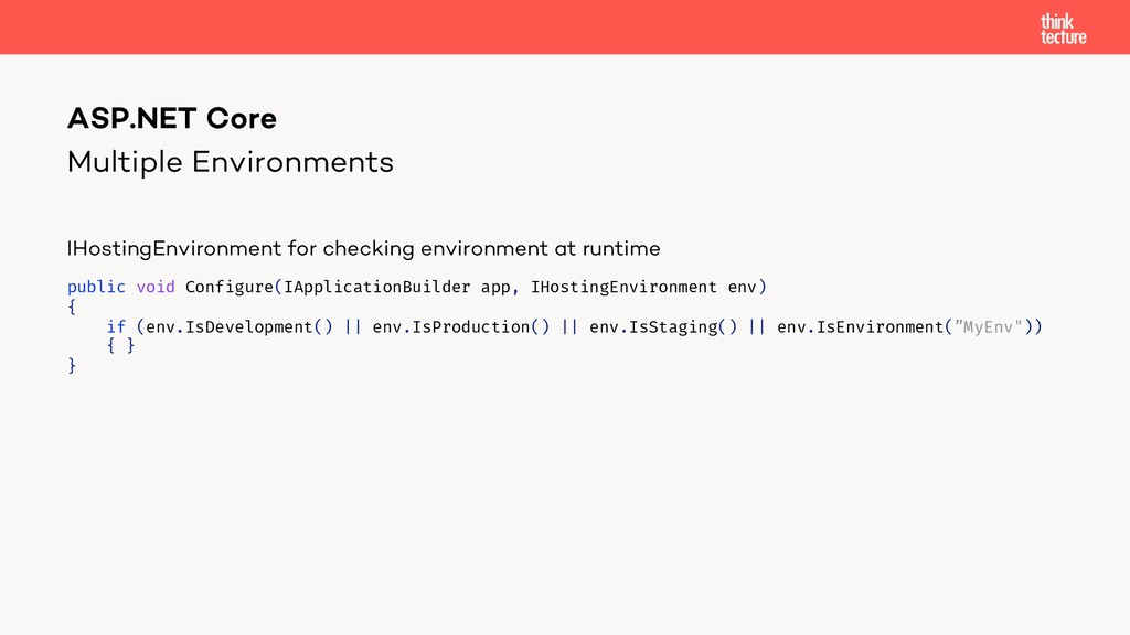 Multiple Environments IHostingEnvironment for c...