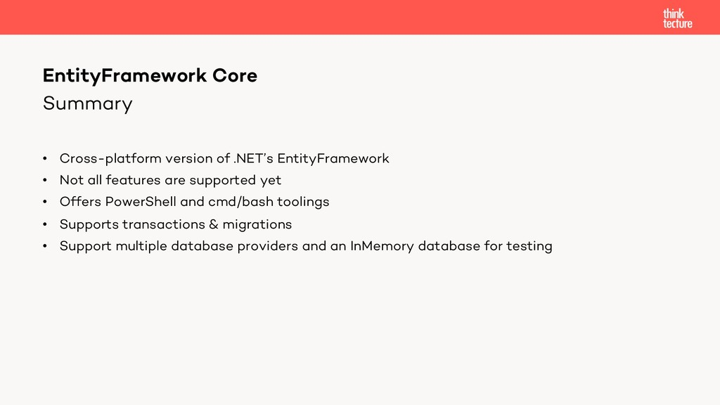 Summary • Cross-platform version of .NET's Enti...