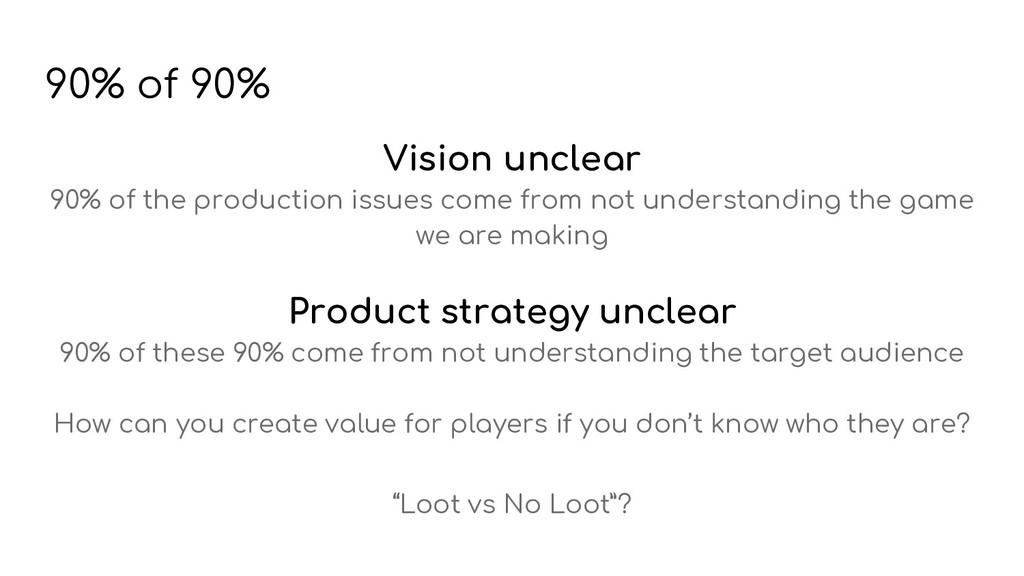 Vision unclear 90% of the production issues com...
