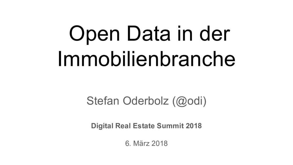 Stefan Oderbolz (@odi) Digital Real Estate Summ...