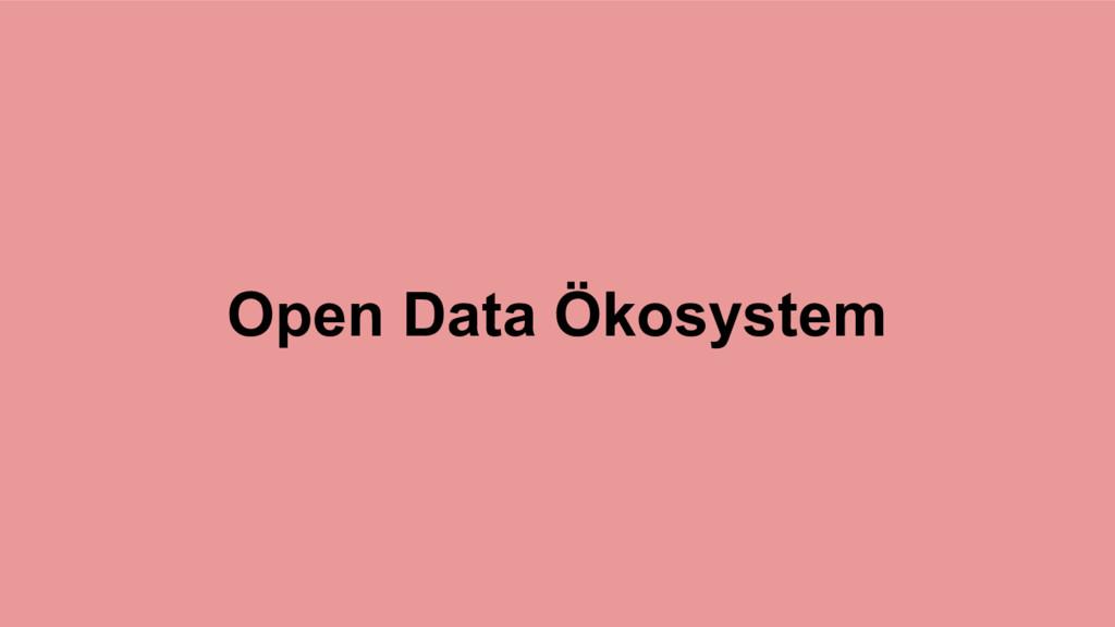Open Data Ökosystem