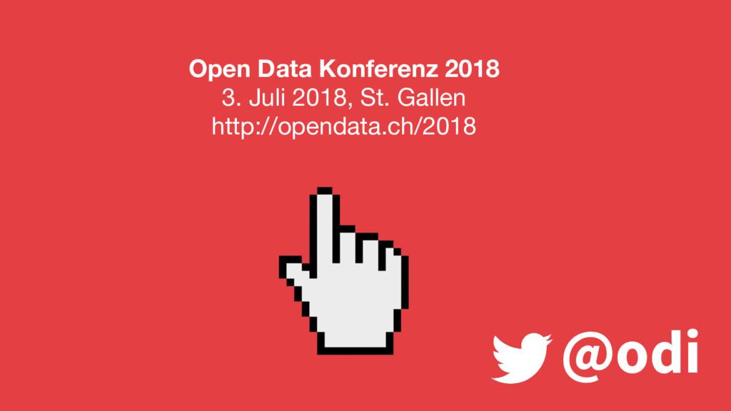 @odi Open Data Konferenz 2018 3. Juli 2018, St....