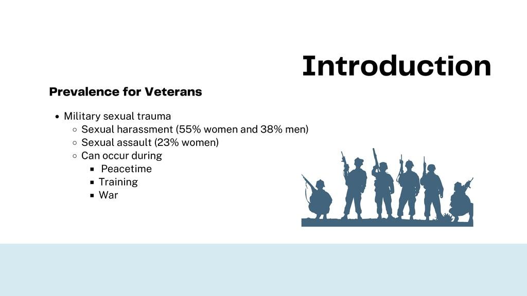 Military sexual trauma Sexual harassment (55% w...