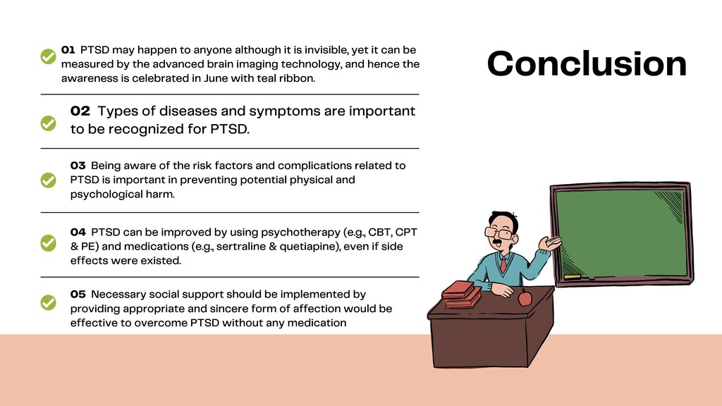 Conclusion 01 PTSD may happen to anyone althoug...