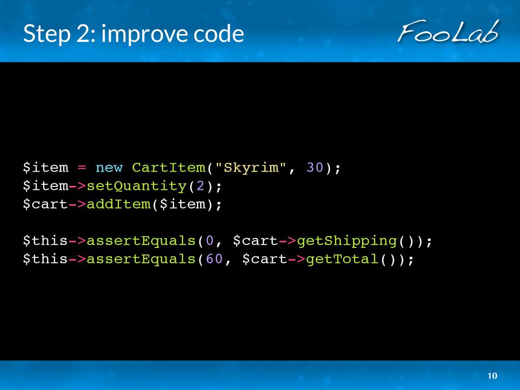 """Step 2: improve code $item = new CartItem(""""Skyr..."""