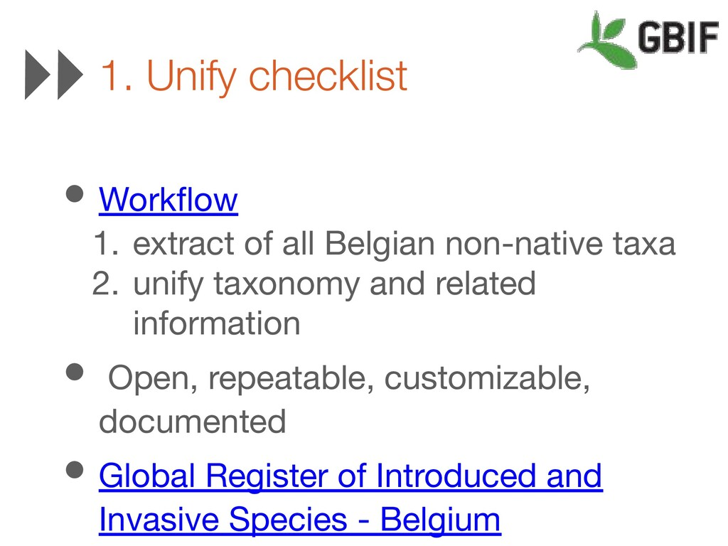 • Workflow 1. extract of all Belgian non-native ...