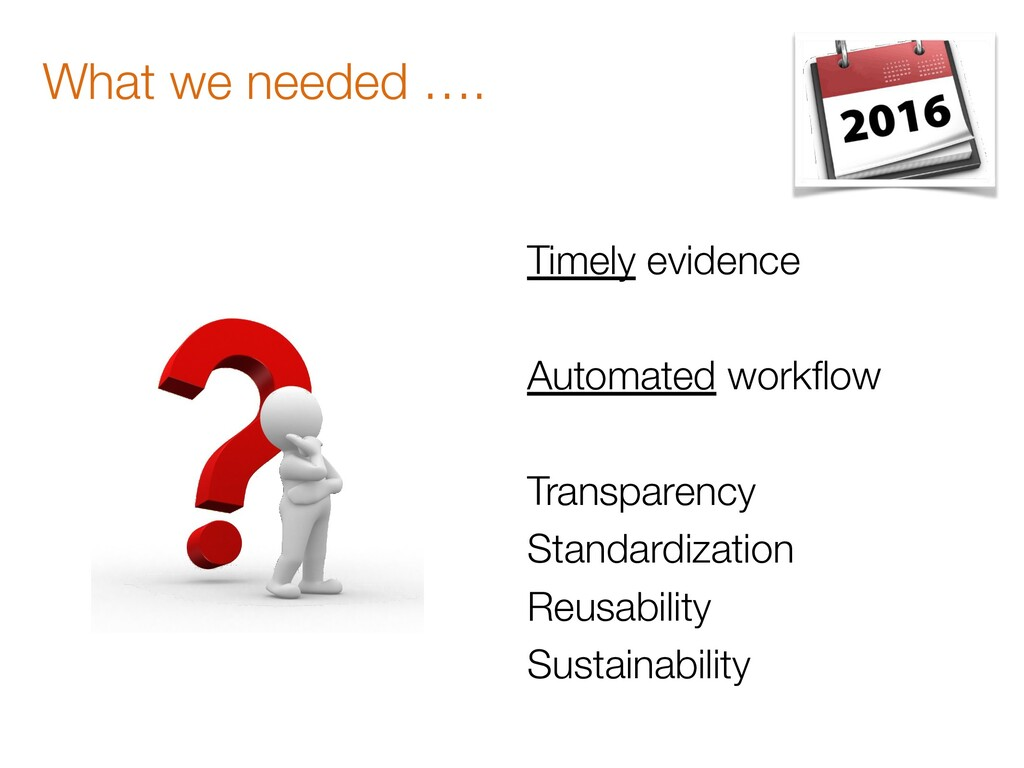 Timely evidence Automated workflow Transparency ...