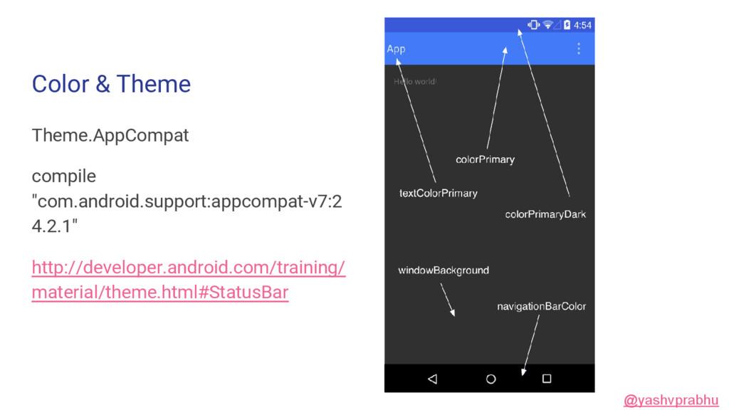 """Color & Theme Theme.AppCompat compile """"com.andr..."""