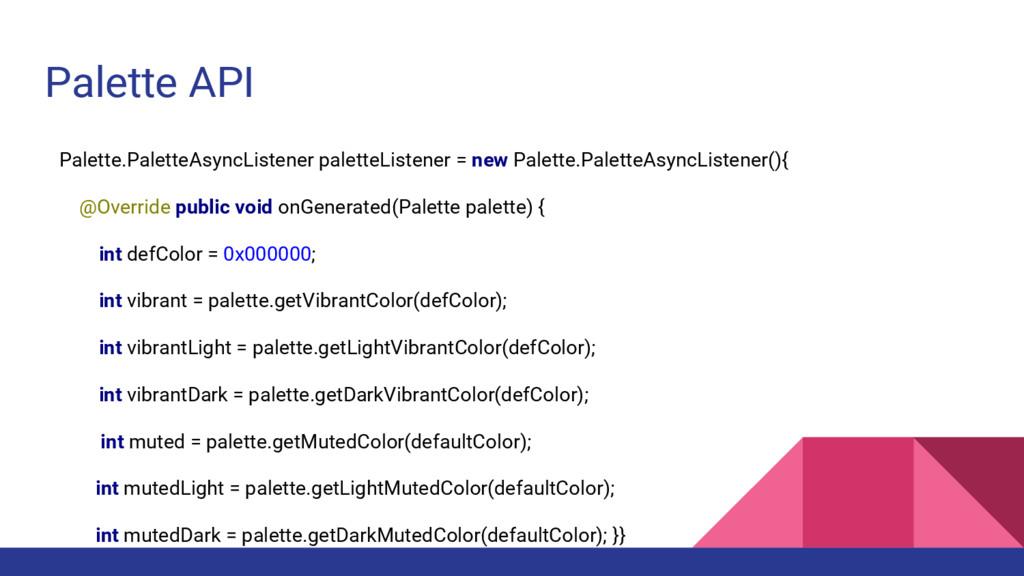 Palette API Palette.PaletteAsyncListener palett...