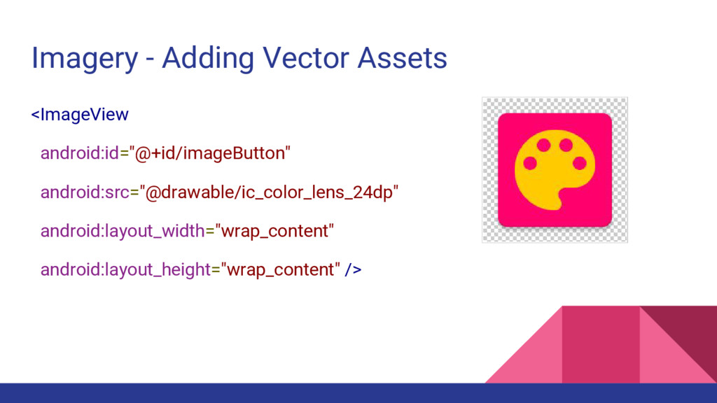 Imagery - Adding Vector Assets <ImageView andro...