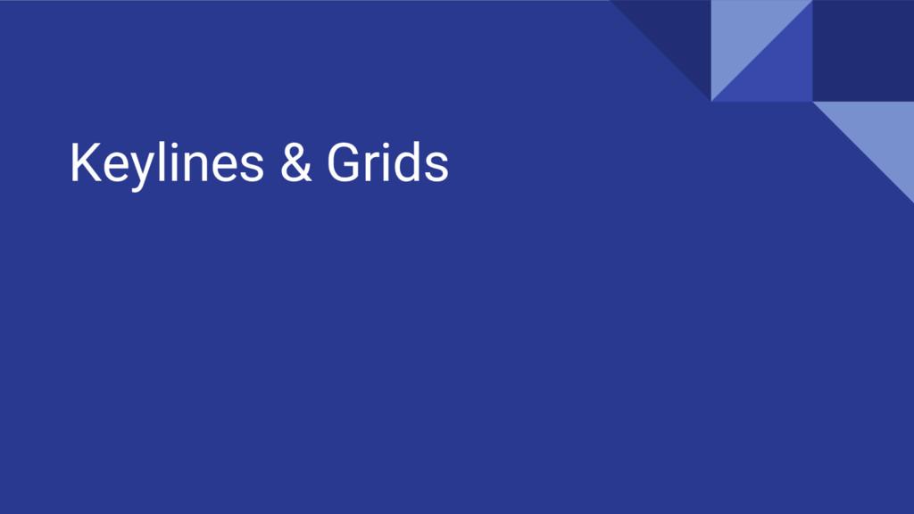 Keylines & Grids