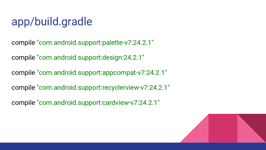 """app/build.gradle compile """"com.android.support:p..."""
