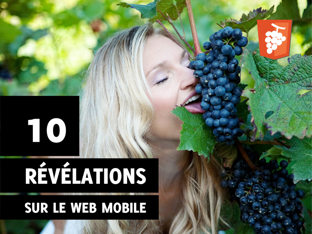 10 RÉVÉLATIONS SUR LE WEB MOBILE