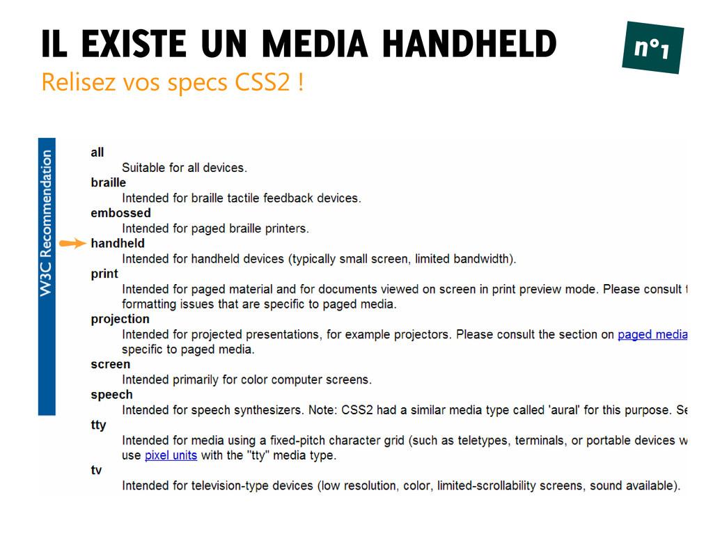 IL EXISTE UN MEDIA HANDHELD Relisez vos specs C...