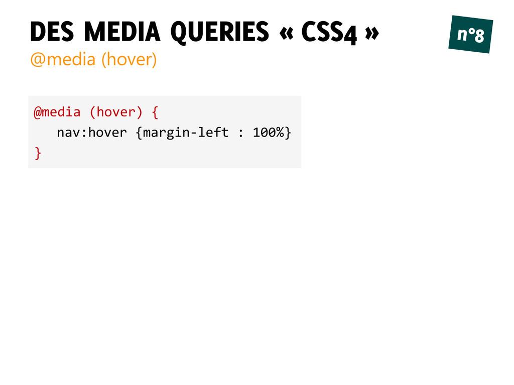 DES MEDIA QUERIES « CSS4 » @media (hover) n°8 @...