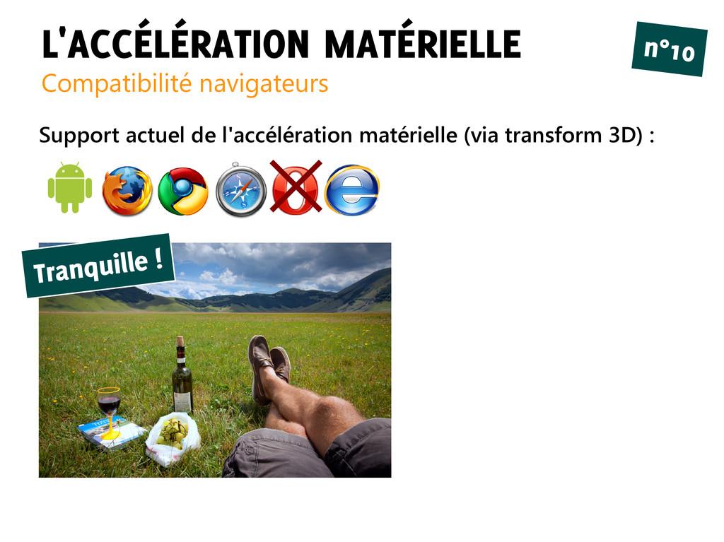 L'ACCÉLÉRATION MATÉRIELLE Compatibilité navigat...