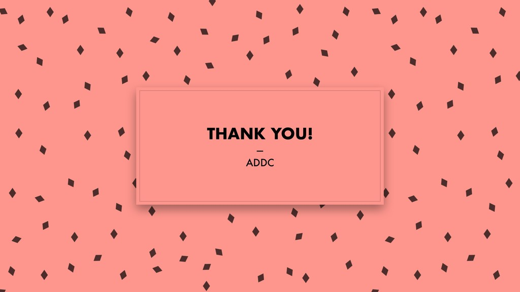 THANK YOU! — ADDC