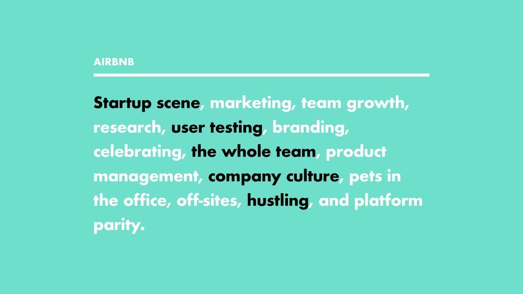 AIRBNB Startup scene, marketing, team growth, r...