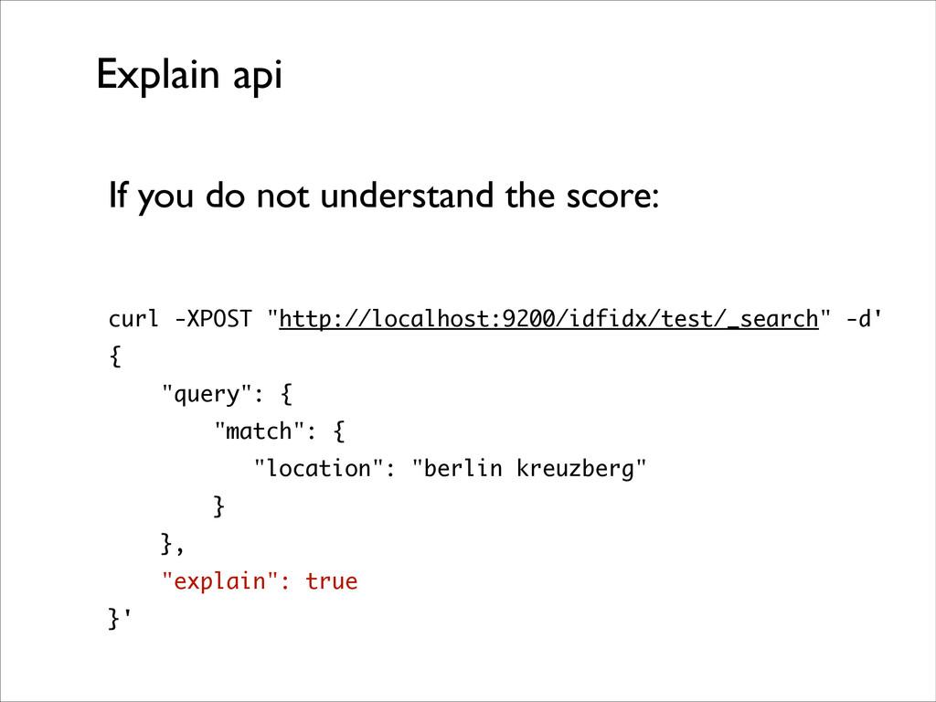 Explain api If you do not understand the score:...