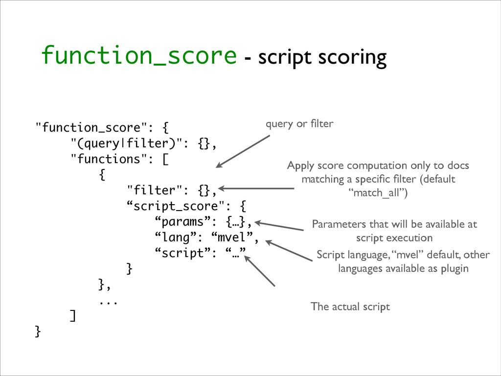"function_score - script scoring ""function_score..."