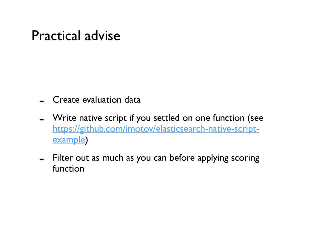 Practical advise - Create evaluation data  - ...