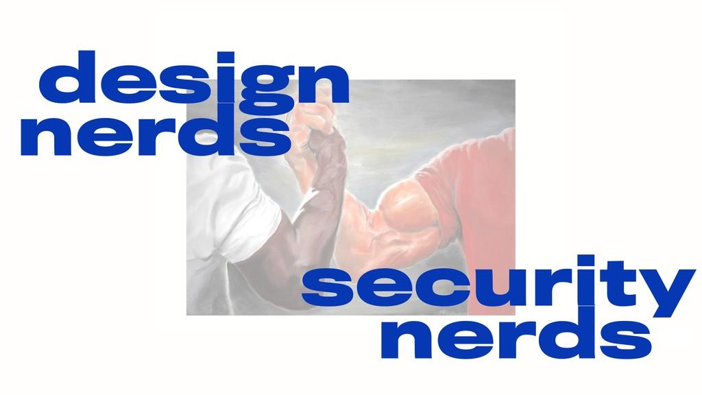 design nerds security nerds-