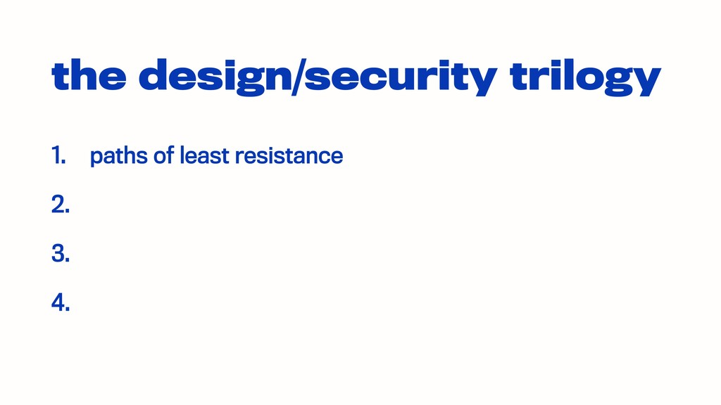 the design/security trilogy 1. paths of least r...