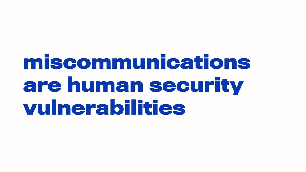 miscommunications are human security vulnerabil...
