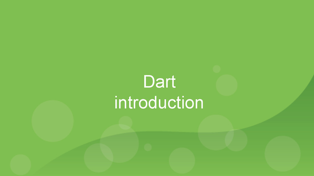 Dart introduction