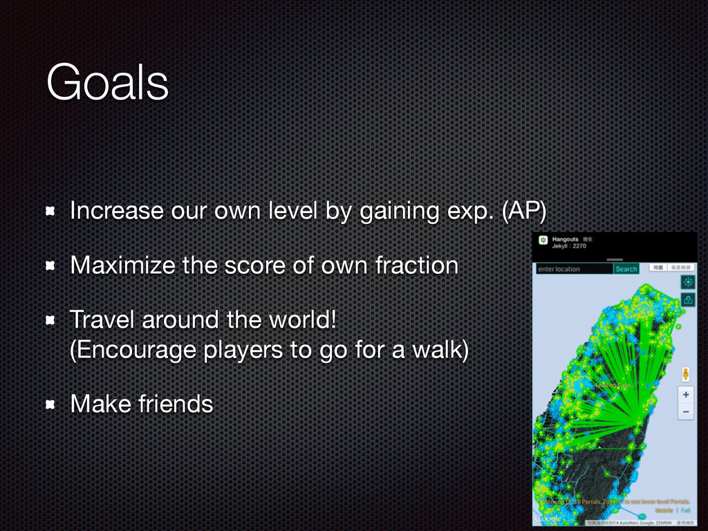 Goals Increase our own level by gaining exp. (A...