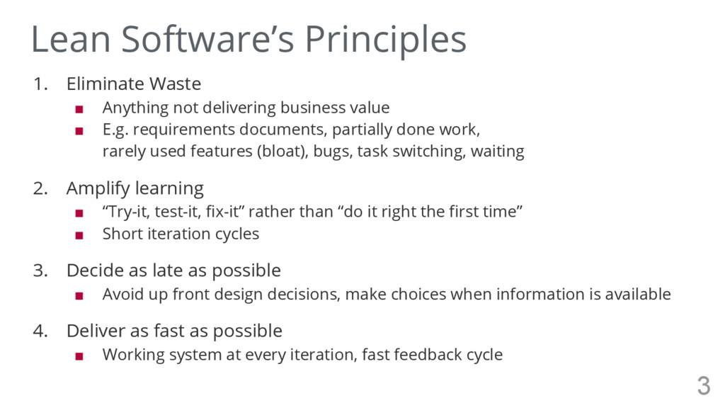 1. Eliminate Waste ■ Anything not delivering bu...