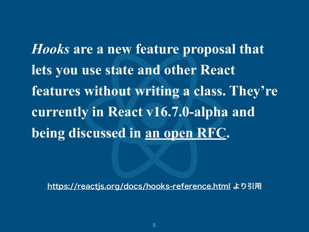 Hooks are a new feature proposal that lets you ...