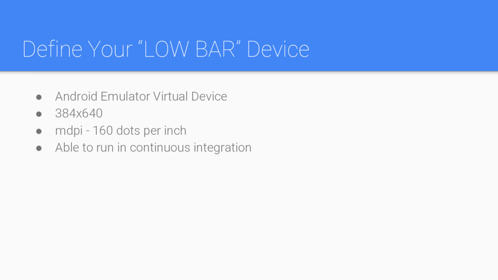 "Define Your ""LOW BAR"" Device ● Android Emulator..."
