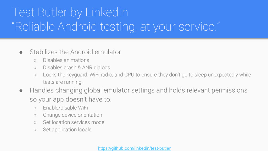 "Test Butler by LinkedIn ""Reliable Android testi..."